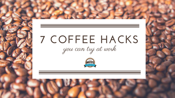 7 Coffee Hacks You Can Try at Work